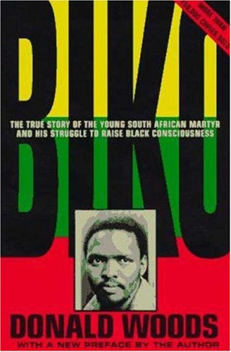 Biko The True Story of the Young South African Martyr 3rd (Revised) edition cover