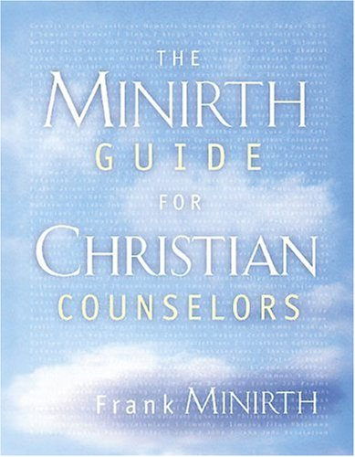 Minirth Guide for Christian Counselors   2003 edition cover