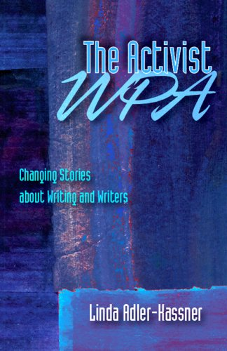 Activist WPA Changing Stories about Writing and Writers  2008 edition cover