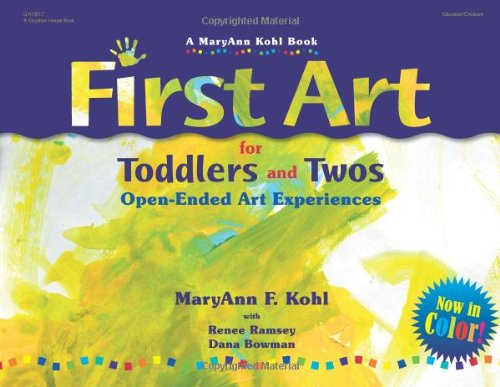First Art for Toddlers and Twos Open-Ended Art Experiences  2012 (Revised) edition cover