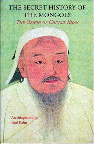 Secret History of the Mongols The Origin of Chingis Khan  1998 (Expanded) edition cover