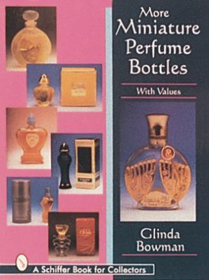 More Miniature Perfume Bottles  N/A 9780887409998 Front Cover