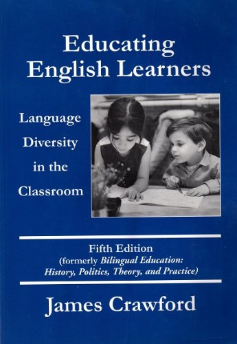Educating English Learners : Language Diversity in the Classroom 5th 2004 edition cover