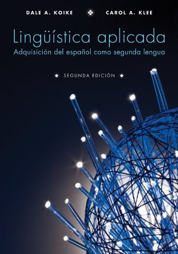 Ling��stica Aplicada Adquisici�n Del Espa�ol Como Segunda Lengua 2nd 2013 edition cover