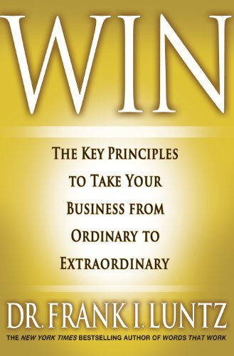 Win The Key Principles to Take Your Business from Ordinary to Extraordinary  2011 edition cover