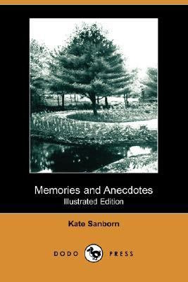 Memories and Anecdotes  N/A 9781406542998 Front Cover