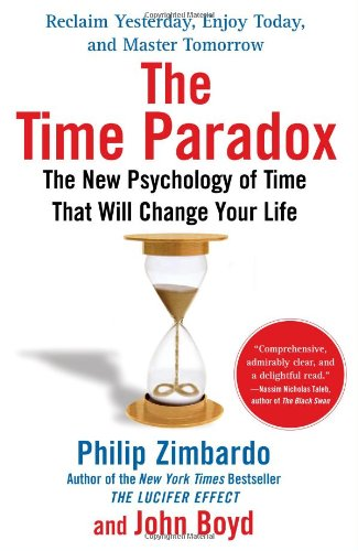 Time Paradox The New Psychology of Time That Will Change Your Life N/A edition cover