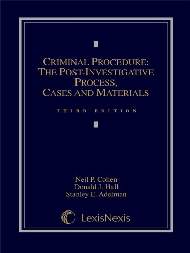 Criminal Procedure The Post-Investigative Process: Cases and Materials 3rd 2008 edition cover