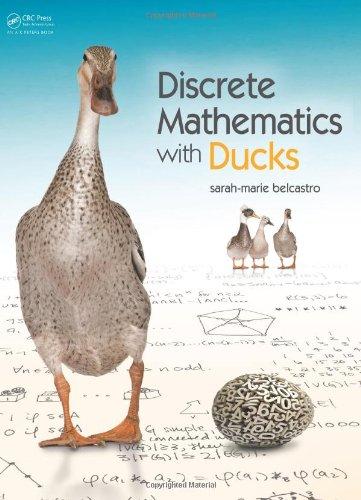 Discrete Mathematics with Ducks   2012 edition cover