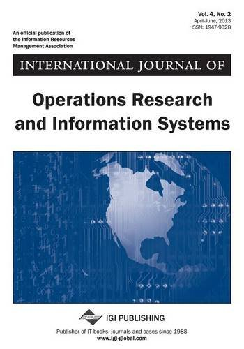 International Journal of Operations Research and Information Systems, Vol 4 ISS 2  0 edition cover