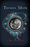 Thunder Moon  N/A 9781483938998 Front Cover