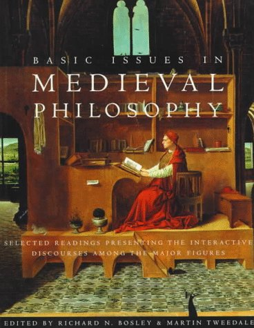 Basic Issues in Medieval Philosophy Selected Readings Presenting Interactive Discourses among the Major Figures  1997 edition cover