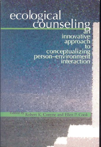 Ecological Counseling An Innovative Approach to Conceptualizing Person-Environment Interaction  2003 edition cover