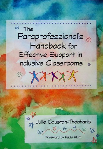 Paraprofessional's Handbook for Effective Support in Inclusive Classrooms   2009 9781557668998 Front Cover