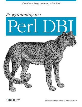 Programming the Perl DBI Database Programming with Perl  2000 9781565926998 Front Cover