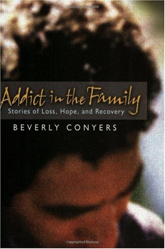 Addict in the Family Stories of Loss, Hope, and Recovery  2003 edition cover