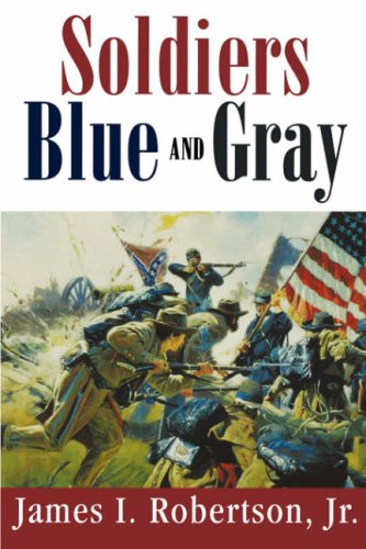 Soldiers Blue and Gray  Reprint edition cover