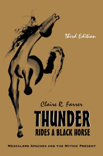 Thunder Rides a Black Horse Mescalero Apaches and the Mythic Present 3rd 2010 edition cover