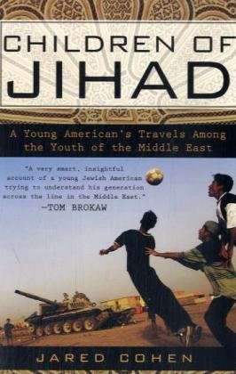 Children of Jihad A Young American's Travels among the Youth of the Middle East N/A edition cover