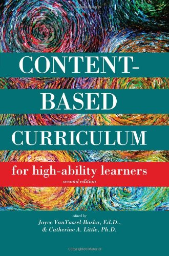 Content Based Curriculum for High Ability Learners 2nd 2010 (Revised) edition cover