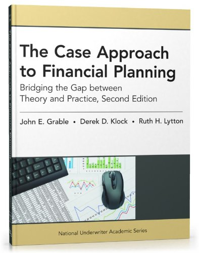 Case Approach to Financial Planning Bridging the Gap between Theory and Practice 2nd 2012 edition cover