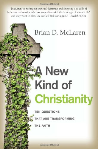 New Kind of Christianity Ten Questions That Are Transforming the Faith N/A edition cover