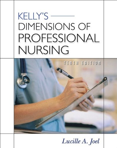 Kelly's Dimensions of Professional Nursing  10th 2011 edition cover