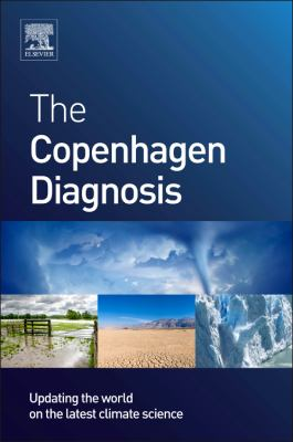 Copenhagen Diagnosis Updating the World on the Latest Climate Science  2011 9780123869999 Front Cover