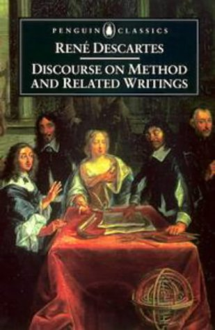 Discourse on Method and Related Writings   1999 edition cover