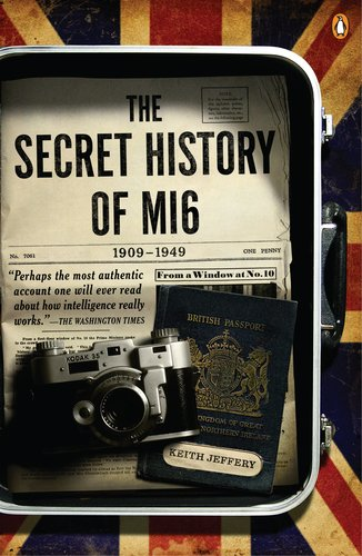 Secret History of MI6, 1909-1949  N/A edition cover
