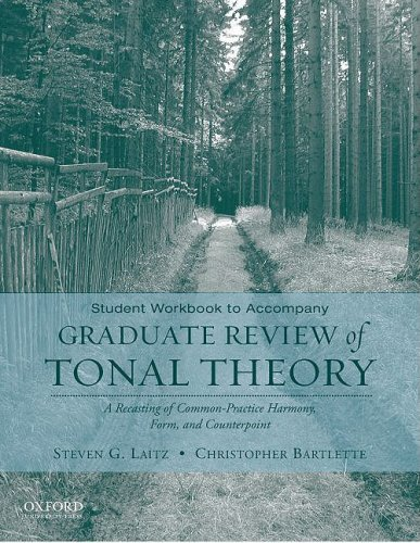 Graduate Review of Tonal Theory A Recasting of Common Practice Harmony, Form, and Counterpoint  2009 (Student Manual, Study Guide, etc.) edition cover