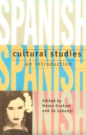 Spanish Cultural Studies - An Introduction The Struggle for Modernity  1995 edition cover