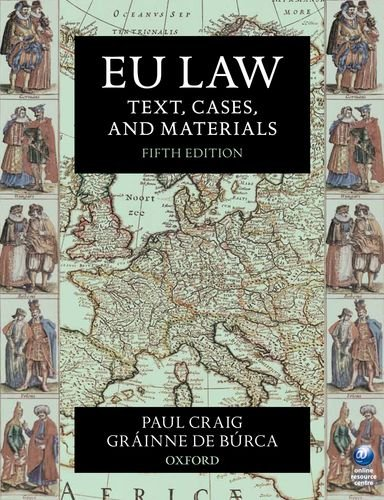 EU Law Text, Cases, and Materials 5th 2011 edition cover