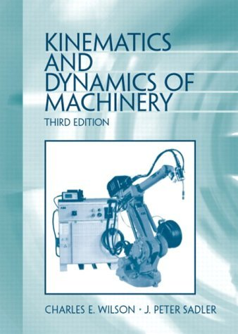 Kinematics and Dynamics of Machinery  3rd 2003 (Revised) edition cover