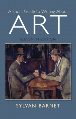 Short Guide to Writing about Art  11th 2015 9780205886999 Front Cover