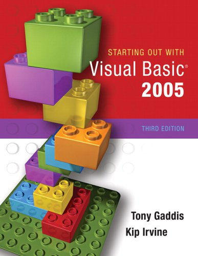 Starting Out with Visual Basic 2005  3rd 2007 (Revised) edition cover
