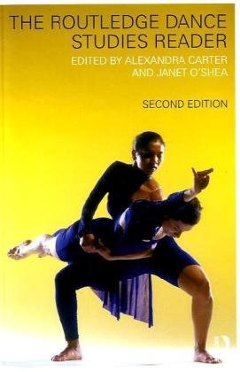 Routledge Dance Studies Reader  2nd 2010 (Revised) edition cover