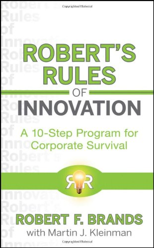 Robert's Rules of Innovation A 10-Step Program for Corporate Survival  2010 edition cover
