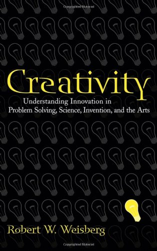Creativity Understanding Innovation in Problem Solving, Science, Invention, and the Arts  2006 edition cover