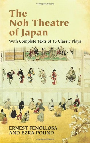 Noh Theatre of Japan With Complete Texts of 15 Classic Plays  2004 9780486436999 Front Cover