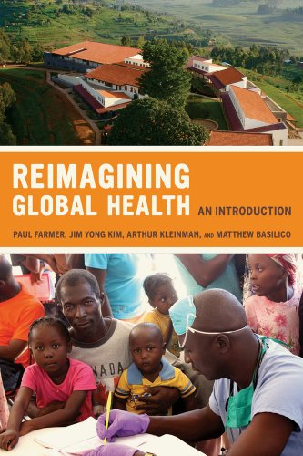 Reimagining Global Health An Introduction  2013 edition cover