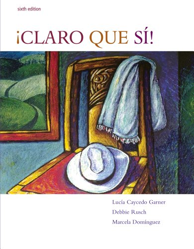 �Claro Que Si!  6th 2008 9780618802999 Front Cover