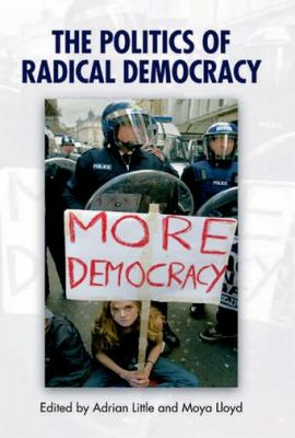 Politics of Radical Democracy   2008 9780748633999 Front Cover