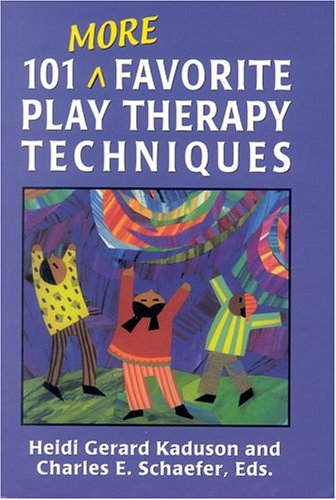 101 More Favorite Play Therapy Techniques   2001 edition cover