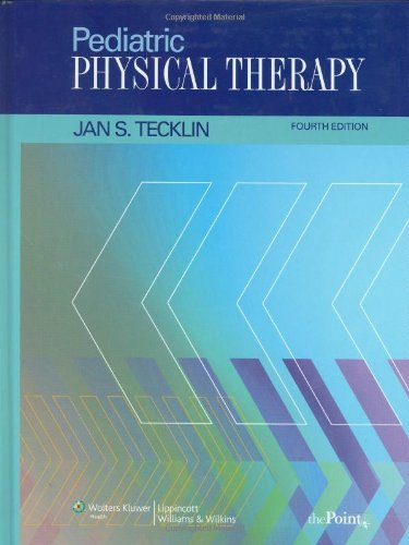Pediatric Physical Therapy  4th 2008 (Revised) edition cover