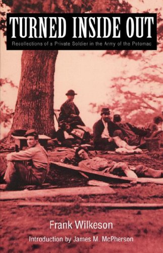 Turned Inside Out Recollections of a Private Soldier in the Army of the Potomac N/A edition cover