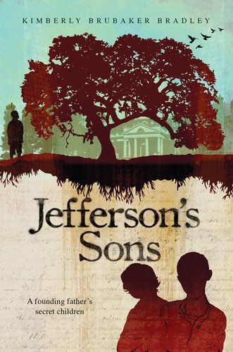 Jefferson's Sons A Founding Father's Secret Children  2011 edition cover