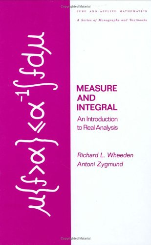 Measure and Integral An Introduction to Real Analysis  1977 edition cover