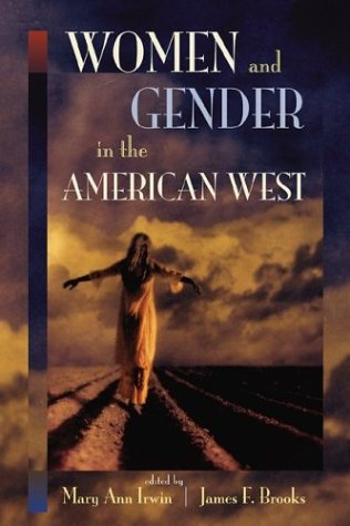 Women and Gender in the American West   2004 edition cover