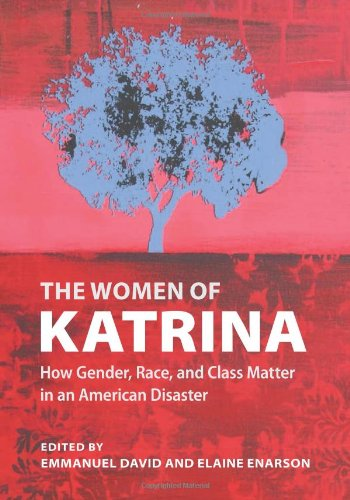 Women of Katrina How Gender, Race, and Class Matter in an American Disaster  2012 edition cover